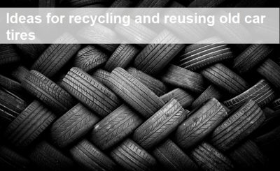 Ideas for recycling and reusing old car tires
